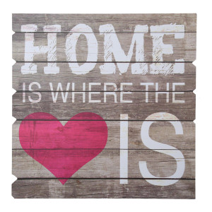 """Holzschild """"Home Is Where The Heart Is"""""""